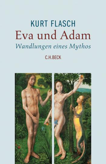 Eva und Adam. Wandlungen eines Mythos.