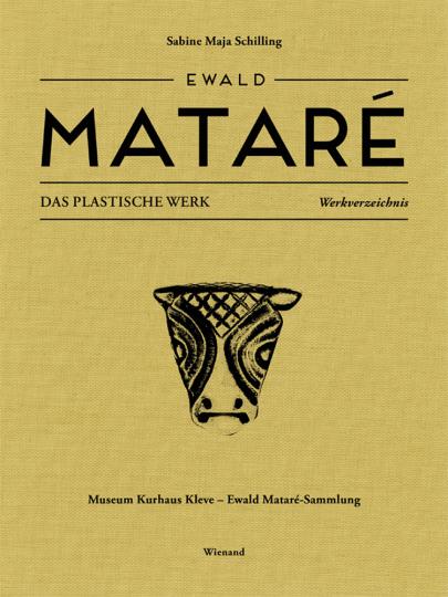 Ewald Mataré. Das Plastische Werk. Werkverzeichnis.