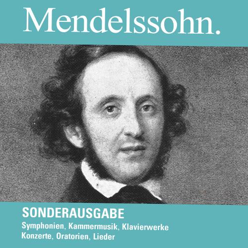 Felix Mendelssohn Bartholdy. Werke (Sonderausgabe). 20 CDs.
