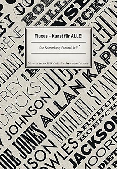 Fluxus. Kunst für alle. Sammlung Braun/Lief.