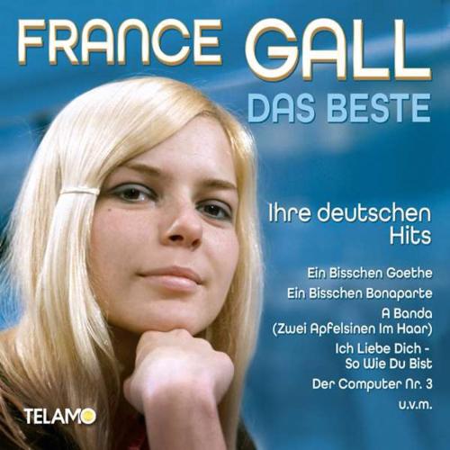 France Gall. Das Beste: Ihre deutschen Hits. CD.