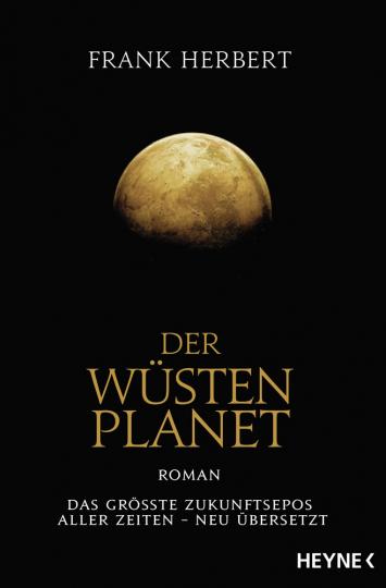 Frank Herbert. Der Wüstenplanet. Roman.
