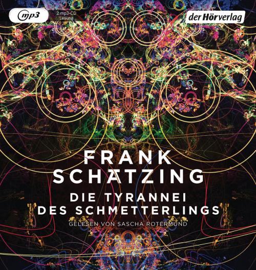 Frank Schätzing. Die Tyrannei des Schmetterlings. 2 mp3-CDs.