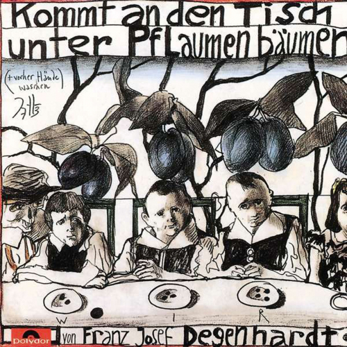 Franz Josef Degenhardt. Kommt an den Tisch unter Pflaumenbäumen. CD.