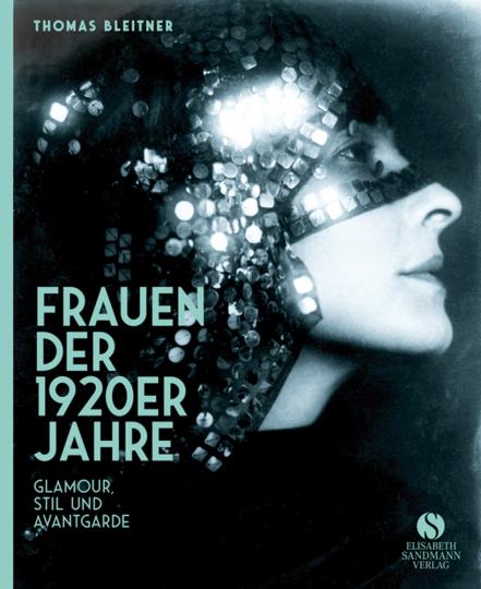 Frauen der 1920er Jahre. Jubiläumsausgabe.