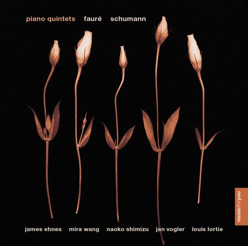 Gabriel Fauré & Robert Schumann. Klavierquintette. CD.
