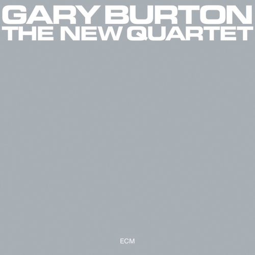 Gary Burton. The New Quartet (Touchstones). CD.