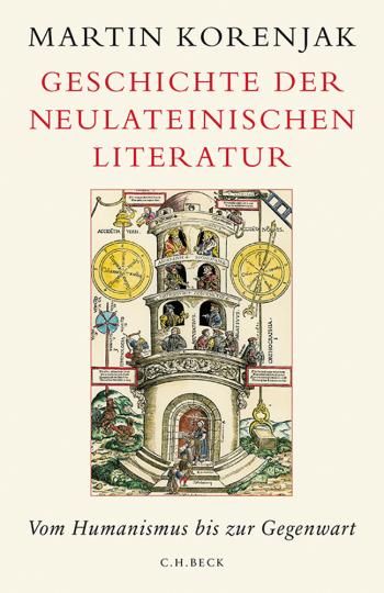 Geschichte der neulateinischen Literatur. Vom Humanismus bis zur Gegenwart.
