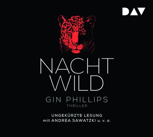 Gin Phillips. Nachtwild. 6 CDs.