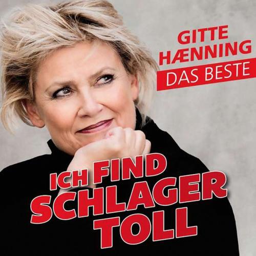 Gitte Haenning. Ich find Schlager toll - Das Beste. CD.