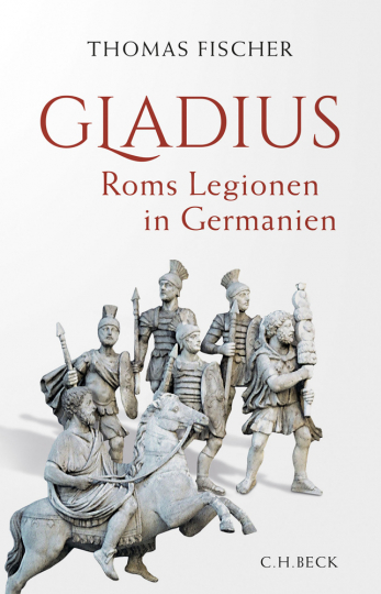 Gladius. Roms Legionen in Germanien.