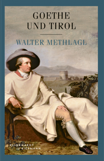 Goethe und Tirol.