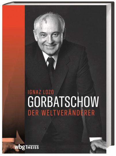 Gorbatschow. Der Weltveränderer.