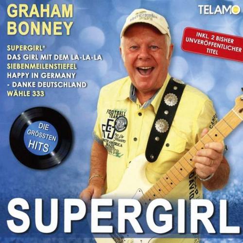 Graham Bonney. Supergirl: Die größten Hits. CD.