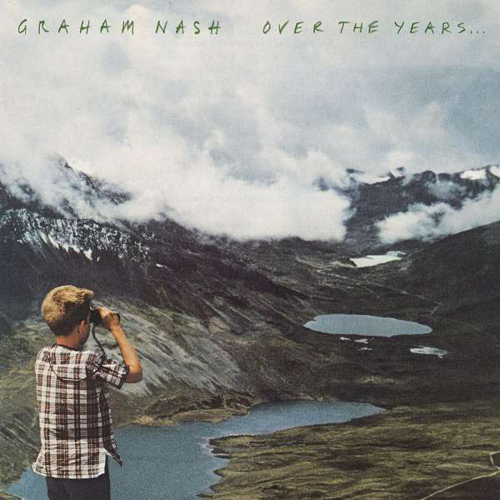 Graham Nash. Over The Years... 2 CDs.