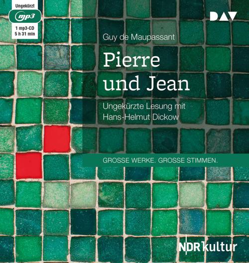 Guy de Maupassant. Pierre und Jean. mp3-CD.