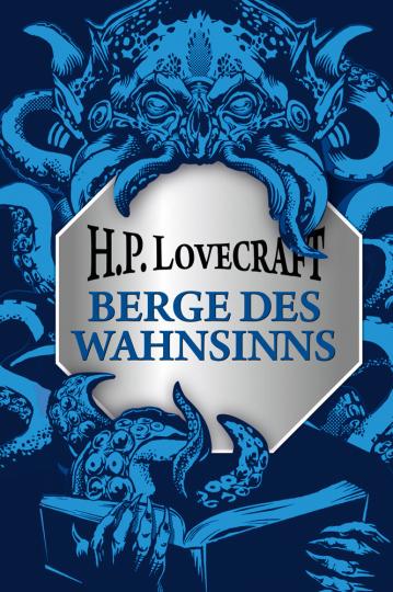 H.P. Lovecraft. Berge des Wahnsinns.