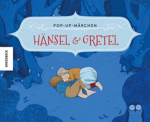 Hänsel und Gretel. Pop-up-Märchen.