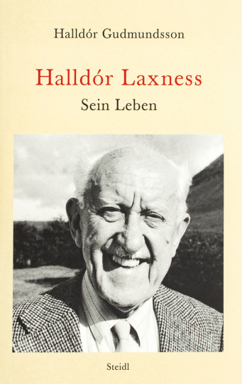 Halldór Laxness. Sein Leben.