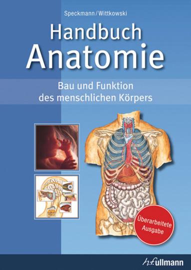 Handbuch Anatomie. Bau und Funktion des menschlichen Körpers.