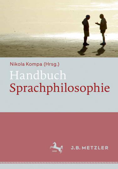 Handbuch Sprachphilosophie.