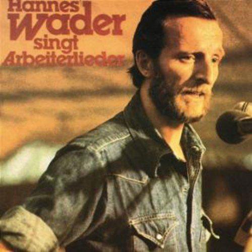 Hannes Wader. Hannes Wader singt Arbeiterlieder. CD.