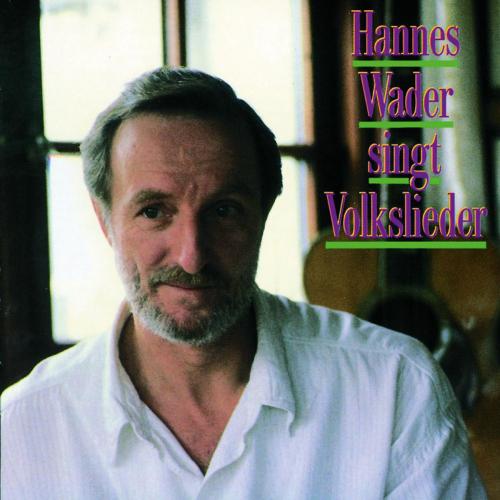 Hannes Wader. Hannes Wader singt Volkslieder. CD.