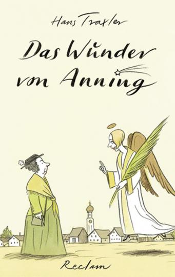 Hans Traxler. Das Wunder von Anning.