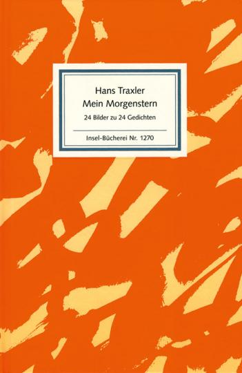 Hans Traxler. Mein Morgenstern. 24 Bilder zu 24 Gedichten.