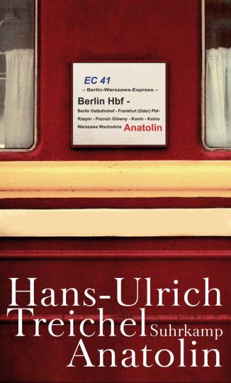 Hans-Ulrich Treichel. Anatolin.