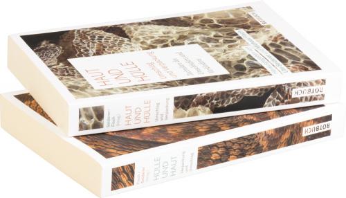 Haut und Hülle. Hülle und Haut. Techniken des Umschließens und Verkleidens. 2 Bände.