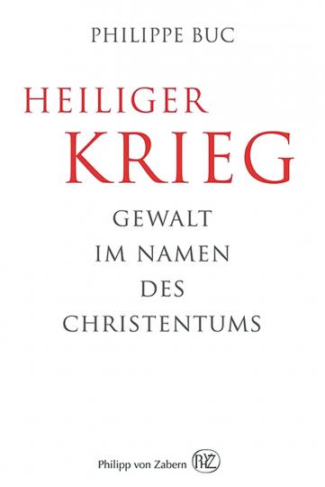 Heiliger Krieg. Gewalt im Namen des Christentums.