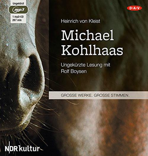 Heinrich von Kleist. Michael Kohlhaas. Hörbuch. 1 mp3-CD.