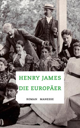Henry James. Die Europäer.