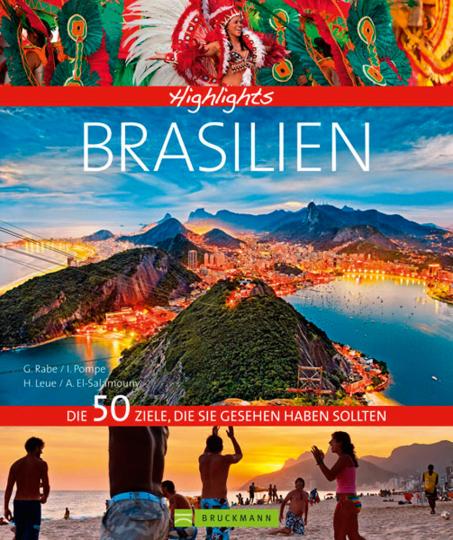 Highlights Brasilien. Die 50 Ziele, die Sie gesehen haben sollten.