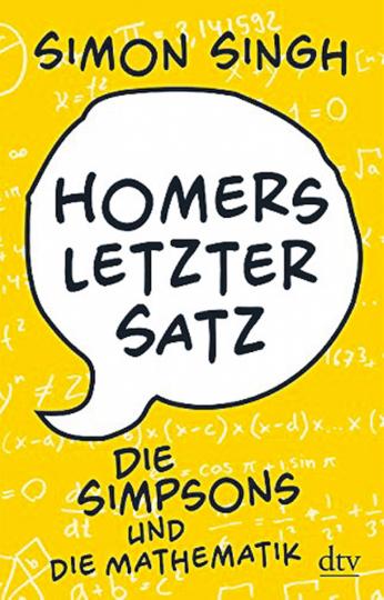 Homers letzter Satz. Die Simpsons und die Mathematik
