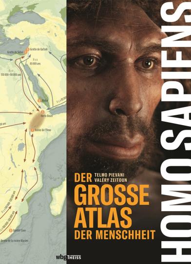 Homo Sapiens. Der große Atlas der Menschheit.