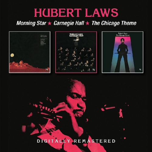 Hubert Laws. Morning Star / Carnegie Hall / Chicago Theme. 2 CDs.