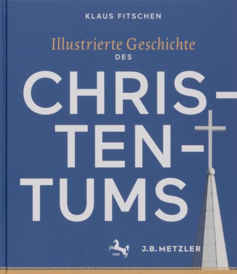 Illustrierte Geschichte des Christentums.