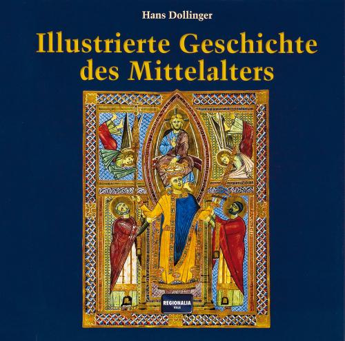 Illustrierte Geschichte des Mittelalters.