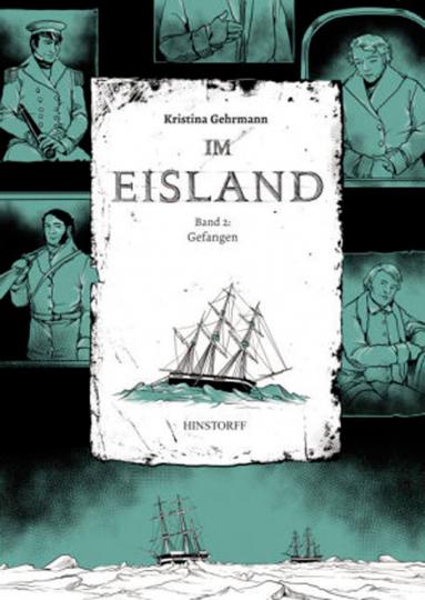 Im Eisland. Band 2 Gefangen. Graphic Novel.