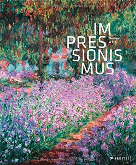 Impressionismus. Eine Welt aus Farbe und Licht.