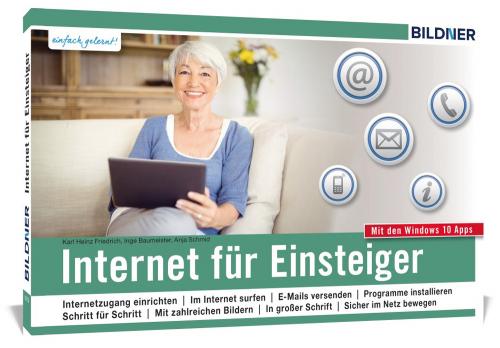 Internet für Einsteiger und Senioren. Ohne Vorkenntnisse. Leicht verständlich.