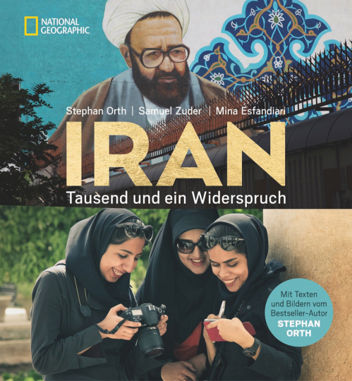 Iran. Tausend und ein Widerspruch.