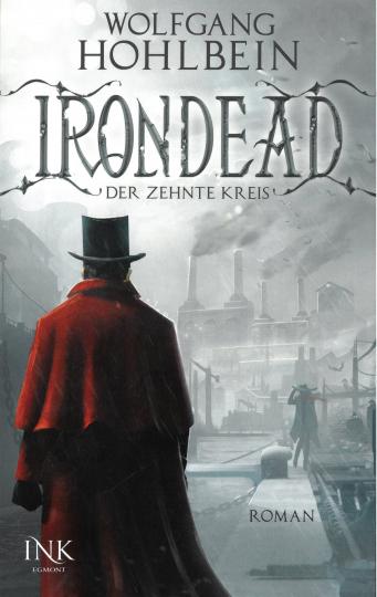 Wolfgang Hohlbein. Irondead - Der zehnte Kreis.