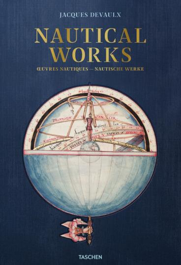 Jacques Devaulx. Nautische Werke. Nautical Works.