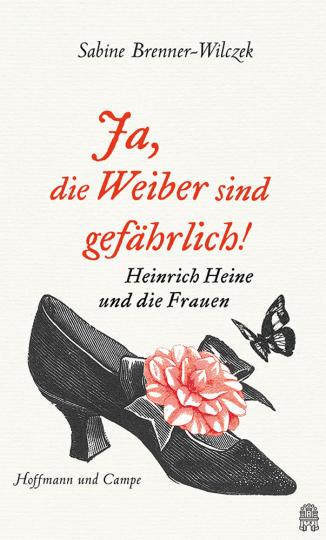 Ja, die Weiber sind gefährlich! Heine und die Frauen.