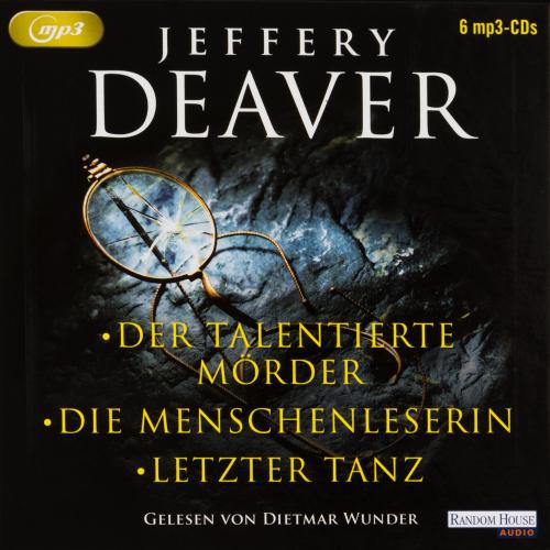 Jeffery Deaver. Der talentierte Mörder. Die Menschenleserin. Letzter Tanz. 6 mp3-CDs.