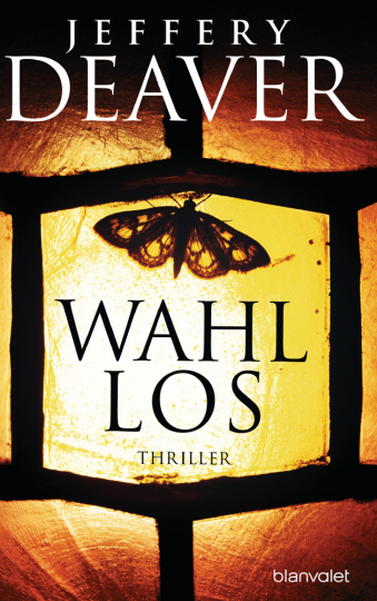 Jeffery Deaver. Wahllos. Thriller.