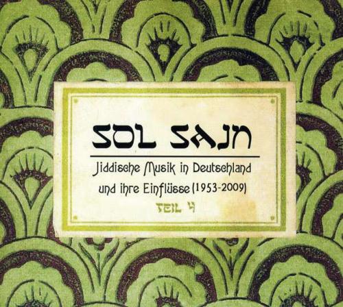 Jiddische Musik in Deutschland 1953-2009. Vol. 4. 3 CDs.